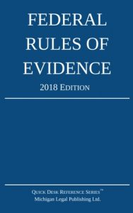 2018 Federal Rules of Evidence